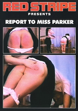 Report To Miss Parker