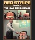 The Head Girl's Mistake