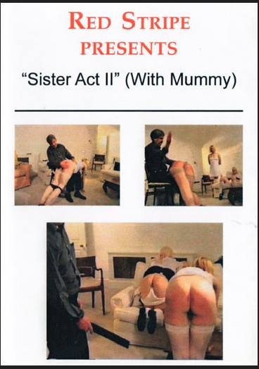 Sister Act 2 (With Mummy)