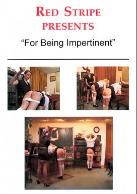 For Being Impertinent