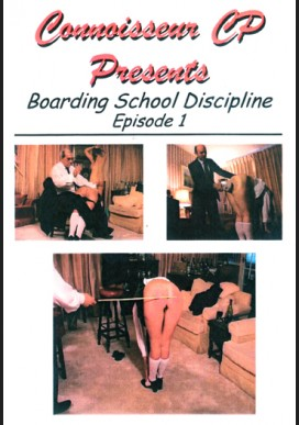 Boarding School Discipline: Episode 1