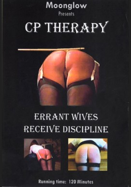 CP Therapy 1+2 - Errant Wives Receive Discipline