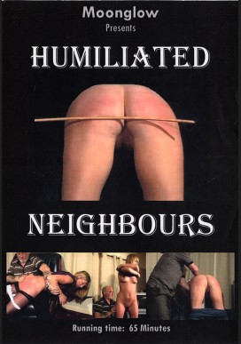 Humiliated Neighbors