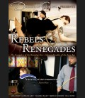 Rebels and Renegades