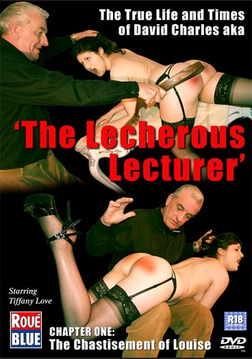 The Lecherous Lecturer - The Chastisement Of Louise