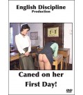 Caned on her First Day!