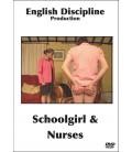 Schoolgirl & Nurses