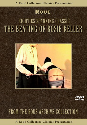 The Beating Of Rosie Keller