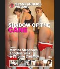 Shadow Of The Cane