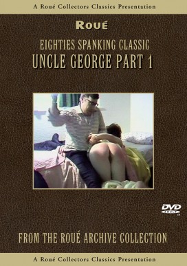 Uncle George - Part One